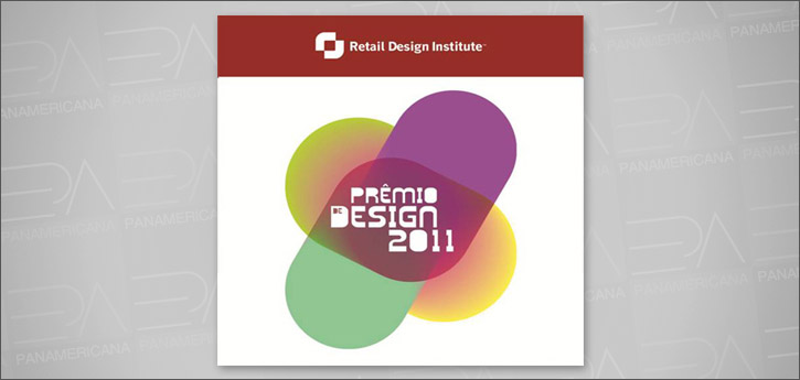 PRÊMIO DE DESIGN ABF 2011 - RETAIL DESIGN INSTITUTE